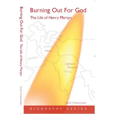 Burning out for God - HenryMartyn - English
