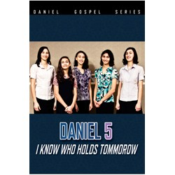 Daniel5-I-know-who-hold-tomorrow-DVD