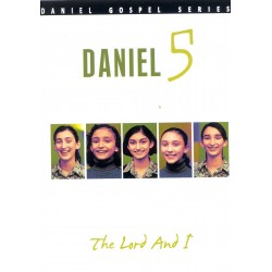 Daniel 5 - The Lord and I (DVD)