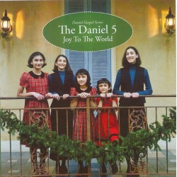 Daniel 5 - Joy to the World (CD)