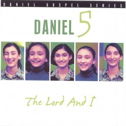 Daniel 5 - The Lord and I (CD)