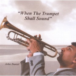 John Daniel - When the trumpet shall sound (CD)